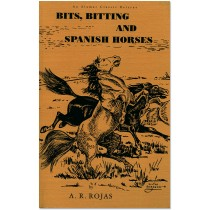 Bits, Bitting and Spanish Horses - Front Cover