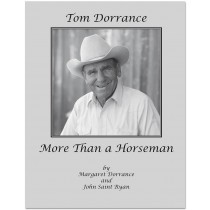 Tom Dorrance - More Than a Horseman